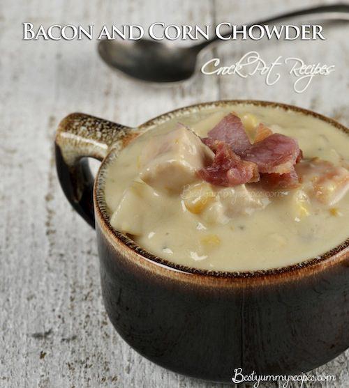 Crock Pot Recipes Bacon and Corn Chowder