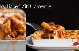 Wow to make Easy Baked Ziti Casserole
